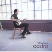 Tommy Castro - Don't Turn Your Heater Down