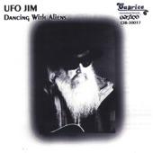 UFO Jim - Dancing With Aliens