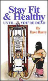 Stay Fit and Healthy Until You're Dead audiobook