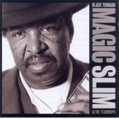 Magic Slim & The Teardrops - Wake Me Up Early