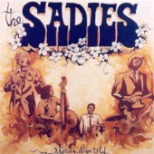 The Sadies - Lay Down Your Arms