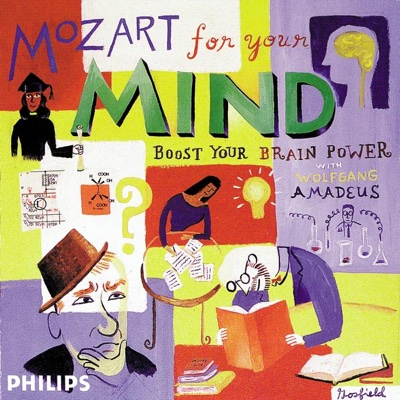 Mozart for Your Mind - Boost Your Brain Power - Various Artists album