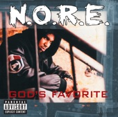 Nothin'.N.O.R.E..God's Favorite