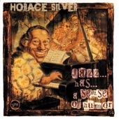 Horace Silver - Where Do I Go from Here?