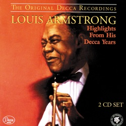 View album Louis Armstrong: Highlights from His Decca Years