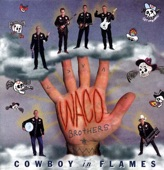 Waco Brothers - Fast Train Down
