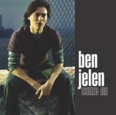 Ben Jelen - Come On