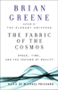 Brian Greene - The Fabric of the Cosmos: Space, Time, and the Texture of Reality (Unabridged) [Unabridged Nonfiction] portada