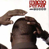 Maceo Parker - My Baby Loves You