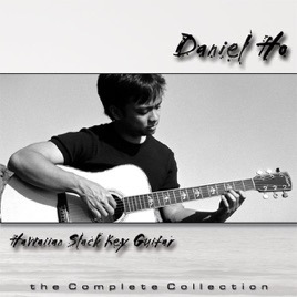 daniel hoの hawaiian slack key guitar the complete collection