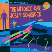 The Girl from Ipanema - The Antonio Carlos Jobim Sóngbook