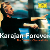 Karajan Forever - The Greatest Classical Hits