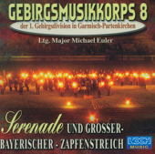 Serenade und Großer-Bayrischer-Zapfenstreich