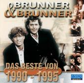 Brunner & Brunner: Das Beste von 1990-1995
