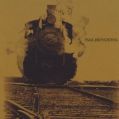 Railbenders - One Foot in the Grave