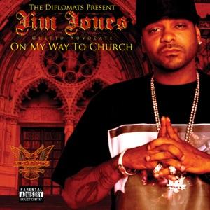 The Diplomats Present Jim Jones, Ghetto Advocate - On My Way to Church