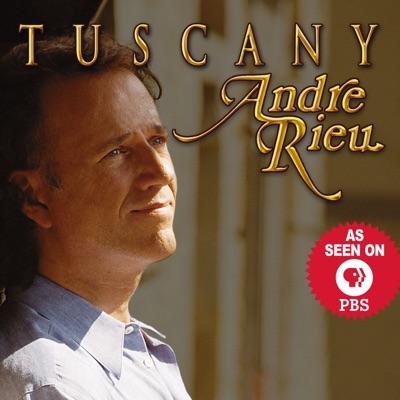 Tuscany - André Rieu