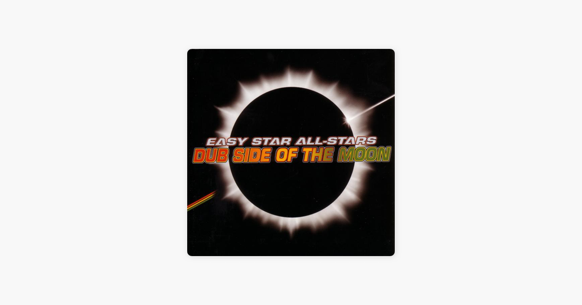 Dub Side of the Moon (A Reggae Version of Pink Floyd's Dark Side of the  Moon) by Easy Star All-Stars