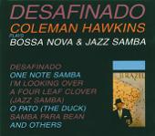 Desafinado - Plays Bossa Nova & Jazz Samba (Impulse Master Sessions)