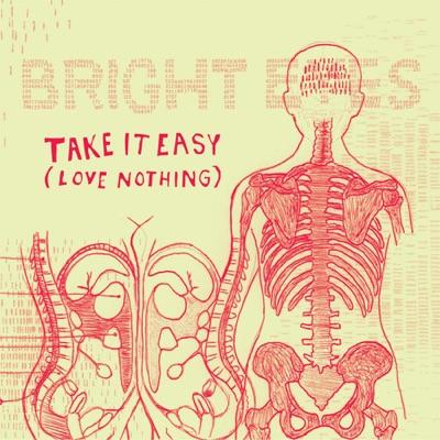 Take It Easy (Love Nothing) - EP - Bright Eyes
