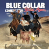 Blue Collar Comedy Tour Rides Again - Blue Collar Comedy Tour Rides Again