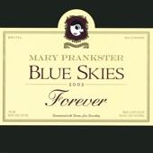Blue Skies Forever