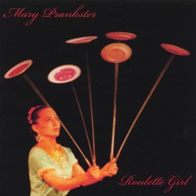 Roulette Girl - Mary Prankster