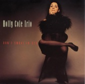 Holly Cole Trio - Blame it on my Youth