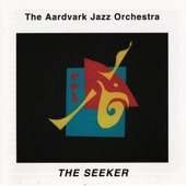The Aardvark Jazz Orchestra - Heartsong