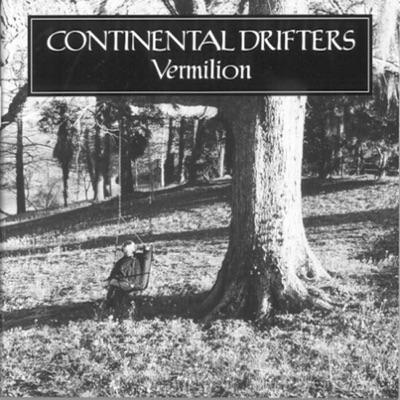 Vermilion - Continental Drifters