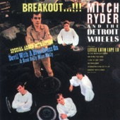Mitch Ryder & The Detroit Wheels - Devil With the Blue Dress On / Good Golly Miss Molly