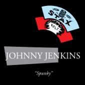 Johnny Jenkins - Spunky