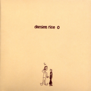 The Blower's Daughter - Damien Rice - Damien Rice