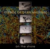 Friends of Dean Martinez - Alternate Theme