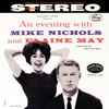 An Evening With Mike Nichols and Elaine May - Mike Nichols & Elaine May