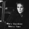 Mercy Now - Mary Gauthier