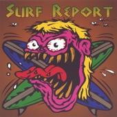 Surf Report - Chain Smoker