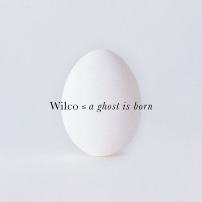 A Ghost Is Born - Tour EP - Wilco