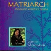 Joanne Shenandoah - Kanekotsy:tha
