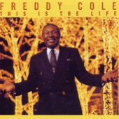 Freddy Cole (Lionel Frederick Cole) - When Love Is Looking Your Way