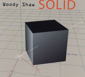 Woody Shaw - Solid