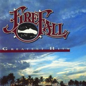 Firefall - Staying With It