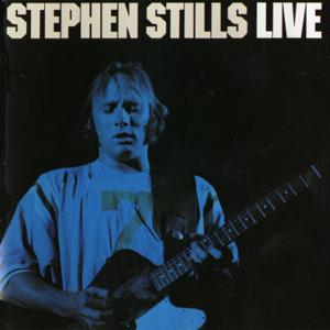 Stephen Stills - Live