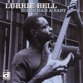 Lurrie Bell - You're The One