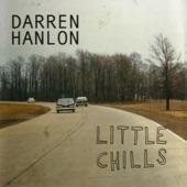 Darren Hanlon - I Wish That I Was Beautiful for You