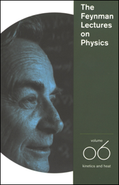 The Feynman Lectures on Physics: Volume 6, Kinetics and Heat (Unabridged) audiobook