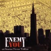 Enemy You