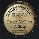 Johnny Nicholas - Rockin' My Blues to Sleep