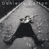 Danielia Cotton - It's Only Life