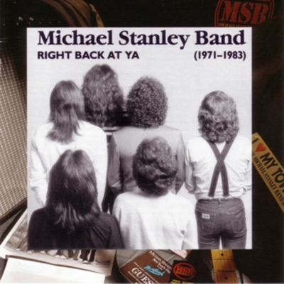 Right Back At Ya (1971-1983) - Michael Stanley